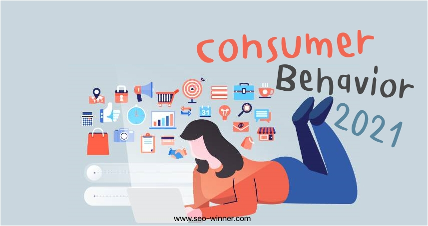 Consumer Behavior 2021